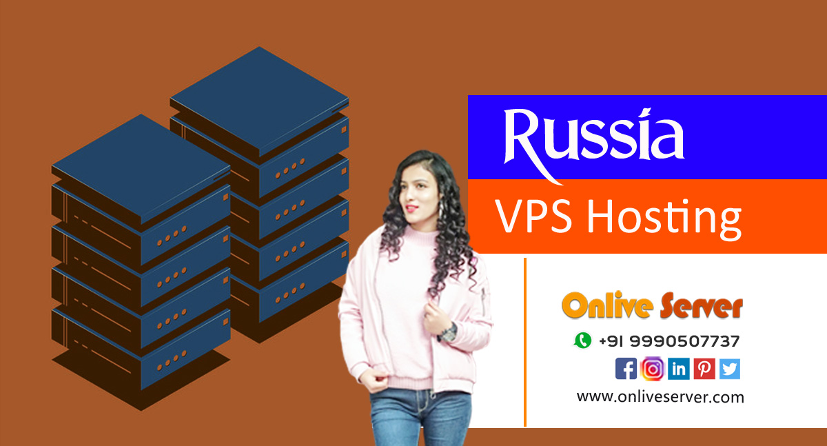 Enjoy Our Russia VPS Server Hosting at Low Cost