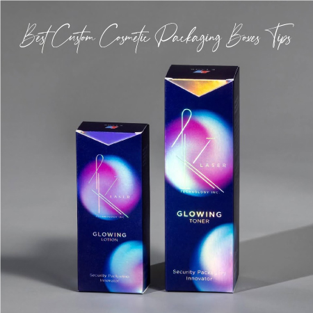 Best Custom Cosmetic Packaging Boxes Tips You will read this Year