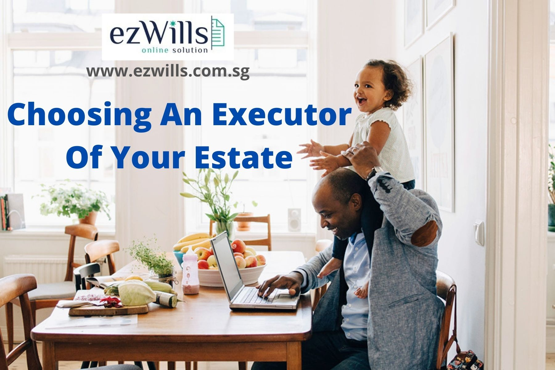 Choosing an executor of your estate