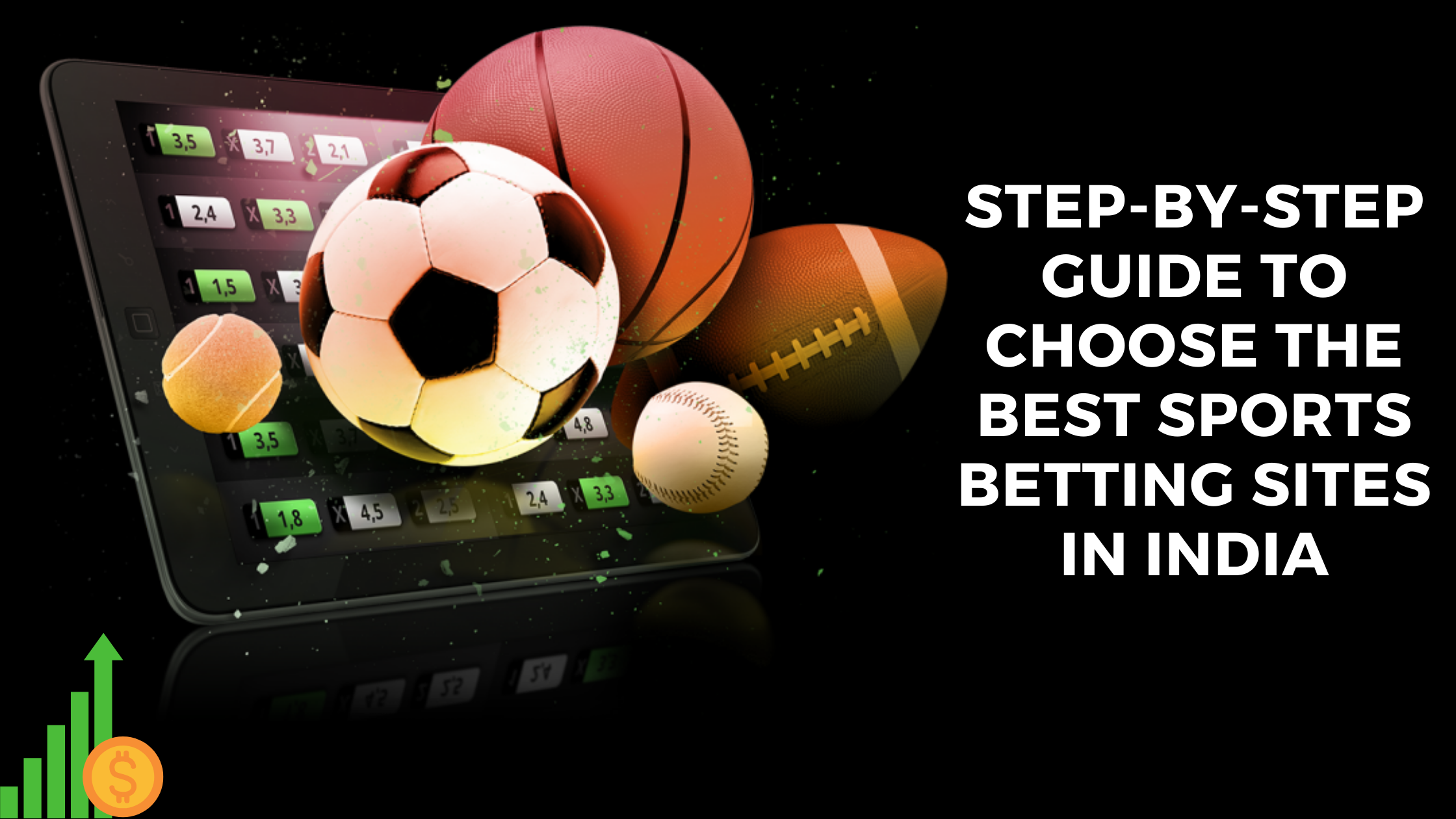 Step-By-Step Guide to Choose the Best Sports Betting Sites in India