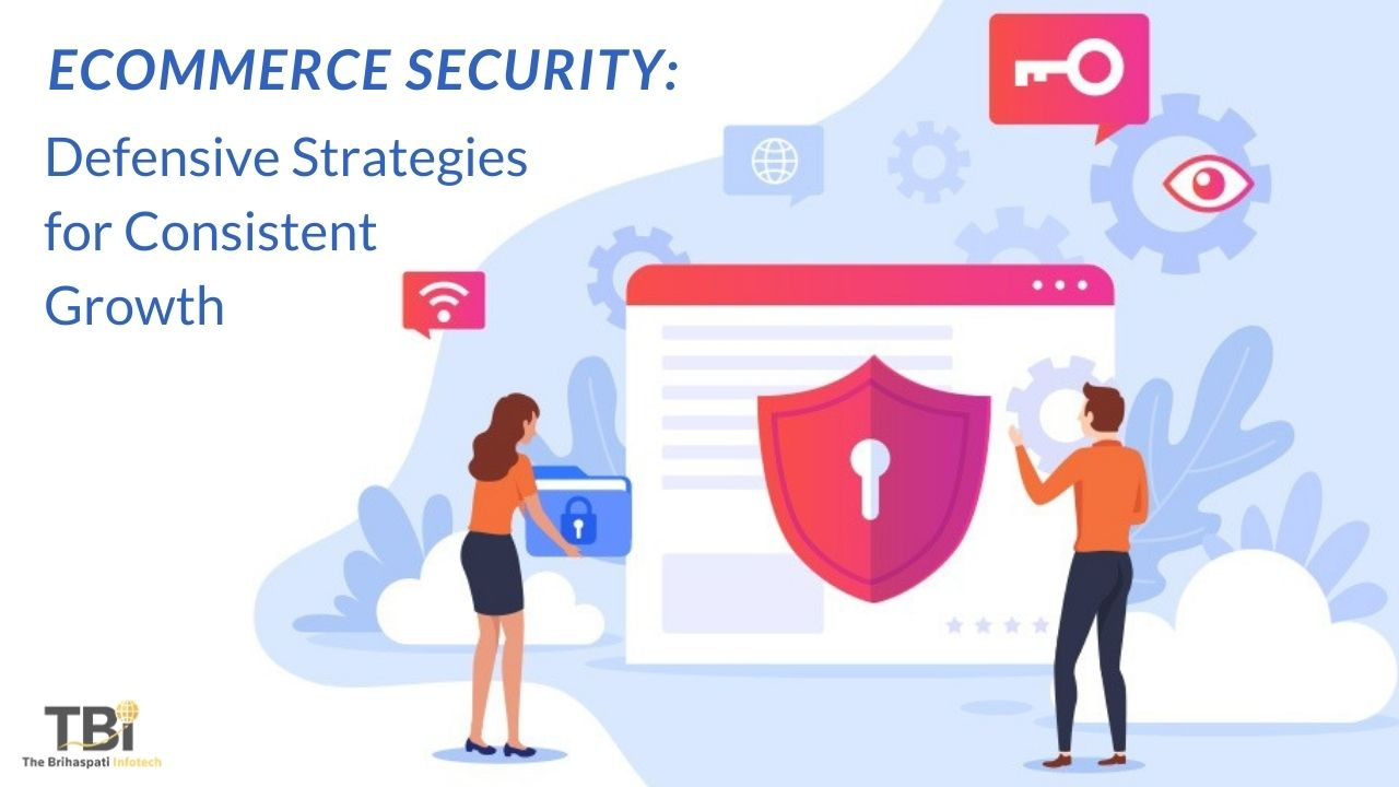 Ecommerce Security: Defensive Strategies for Consistent Growth